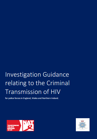 Investigation Guidance relating to the Criminal Transmission of HIV