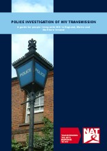 Police Investigation of HIV Transmission: A guide for people living with HIV in England, Wales and Northern Ireland