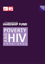 Poverty and HIV 2006-2009: Hardship Fund - HIV & AIDS: help and hope for people in poverty