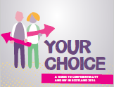 Your choice: a guide to confidentiality and HIV in Scotland 2016