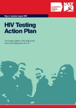 HIV Testing Action Plan: To increase uptake of HIV testing and reduce late diagnosis in the UK