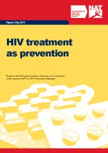 HIV treatment as prevention: Report of the NAT expert seminar, Towards a UK Consensus on the Impact of ART on HIV Prevention