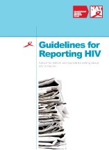 Guidelines for reporting HIV: Advice for editors and journalists writing about HIV in the UK