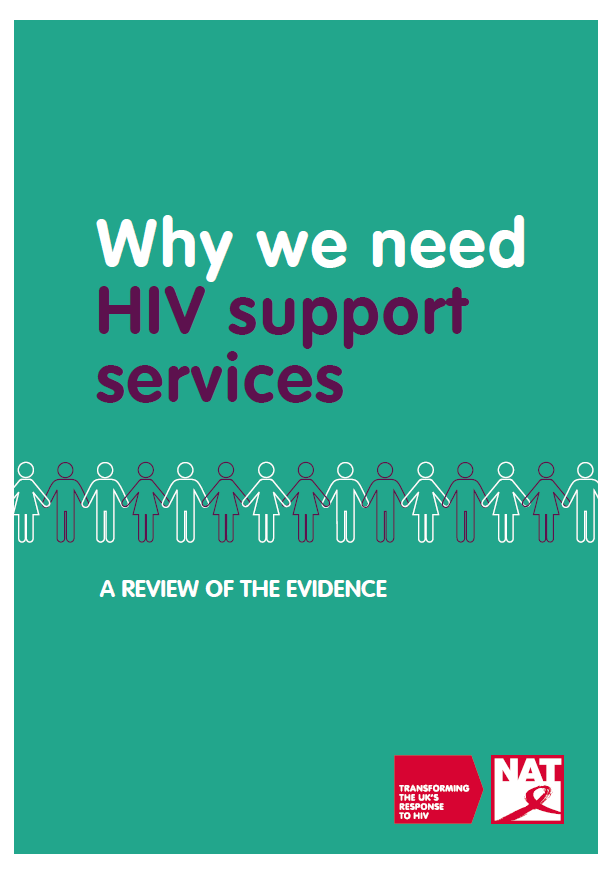 Why We Need HIV Support Services - A Review Of The Evidence